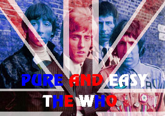 Pure And Easy - The Who